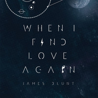 James Blunt - When I Find Love Again EP