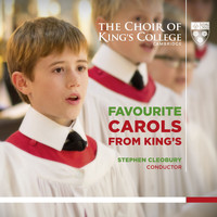 Choir of King's College, Cambridge & Stephen Cleobury - Favourite Carols from King's