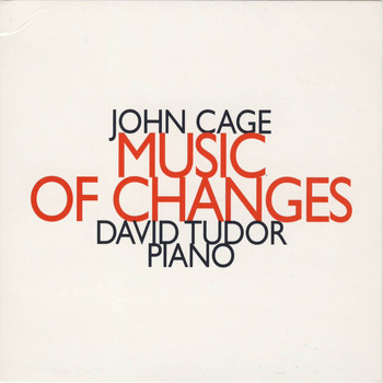 David Tudor - John Cage: Music of Changes