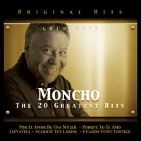 Moncho - Moncho. The 20 Greatest Hits