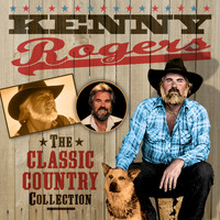 Kenny Rogers - The Classic Country Collection