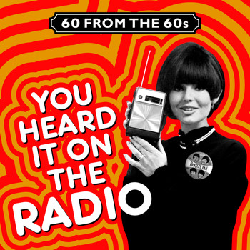 Various Artists - 60 from the 60s - You Heard It on the Radio
