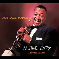 Jonah Jones - Jonah Jones Masterworks. Muted Jazz / Hit Me Again!