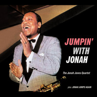 Jonah Jones - Jonah Jones Masterworks. Jumpin' with Jonah / Jonah Jumps Again
