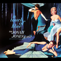 Jonah Jones - Jonah Jones Masterworks. A Touch of Blue / Styled by Jonah Jones