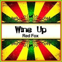 Red Fox - Wine Up (Ringtone)