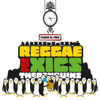 The Penguins - Reggae per Xics - Pugem al Tren