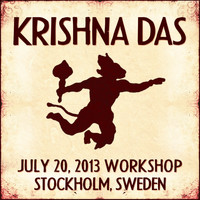 Krishna Das - Live Workshop in Stockholm, Se - 07/20/2013