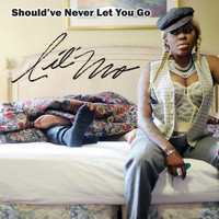 Lil' Mo - Should've Never Let You Go