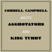 Cornell Campbell - Cornell Campbell Meets Aggrovators & King Tubby