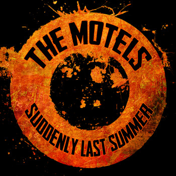 The Motels - Suddenly Last Summer - Single