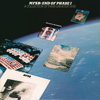 MFSB - End of Phase I - A Collection of Greatest Hits