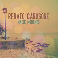 Renato Carosone - Magic Moments