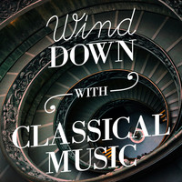 Felix Mendelssohn - Wind Down with Classical Music