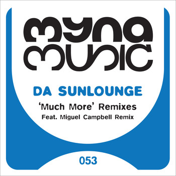 Da Sunlounge - Much More Remixes (Explicit)
