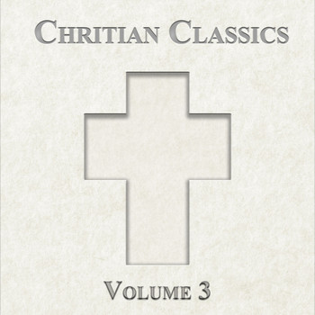 Various Artists - Christian Classics, Vol. 3