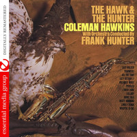 Coleman Hawkins - The Hawk and the Hunter (Digitally Remasterd)