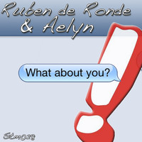 Ruben de Ronde & Aelyn - What About You