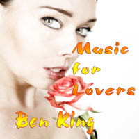 Ben King - Music for Lovers