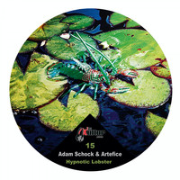 Adam Schock & Artefice - Hypnotic Lobster