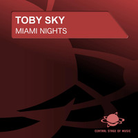 Toby Sky - Miami Nights