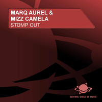 Marq Aurel & Mizz Camela - Stomp Out
