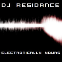 DJ Residance - Electronically Yours