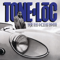 Tone-Loc - Loc-ed After Dark (Expanded Edition [Explicit])