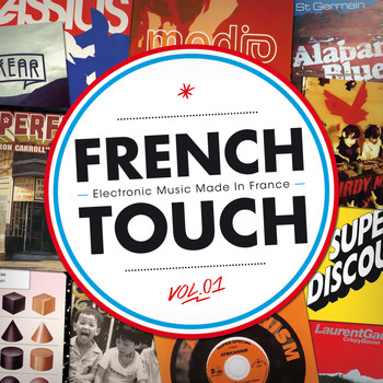 Various Artists / - French Touch - Electronic Music Made In France