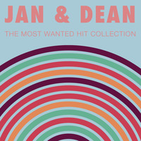 Jan & Dean - The Most Wanted Hit Collection