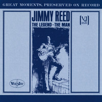 Jimmy Reed - The Legend, The Man