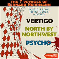 Bernard Herrmann - The 7 Voyages of Bernard Herrmann - Music from Hitchcock Movies