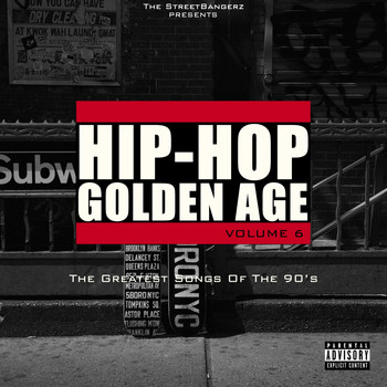 Various Artists - Hip-Hop Golden Age, Vol. 6 (The Greatest Songs of the 90's [Explicit])