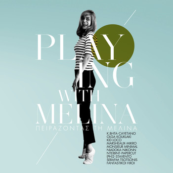 Melina Mercouri - Playing With Melina / Pirazodas Ti Melina