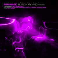 Automagic - Music in My Mind, Pt. 2