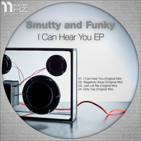 Smutty and Funky - I Can Hear You