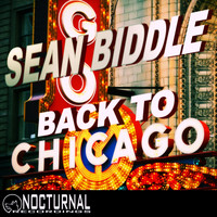 Sean Biddle - Back to Chicago