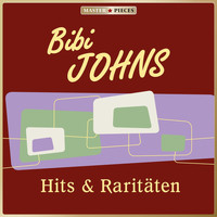 Bibi Johns - Masterpieces presents Bibi Johns: Hits & Raritäten