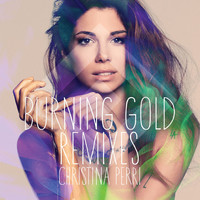 Christina Perri - burning gold remixes