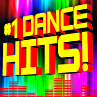 Ultimate Dance Hits - #1 Dance Hits!