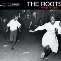 The Roots - Things Fall Apart (Explicit)
