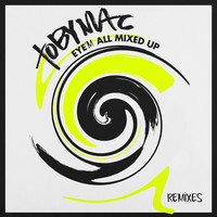 tobyMac - Eye'M All Mixed Up (Remixes)