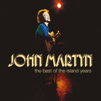 John Martyn - The Best Of The Island Years