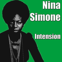 Nina Simone - Intension
