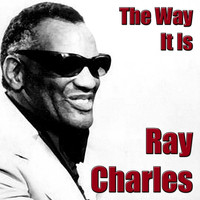 Ray Charles - The Way It Is