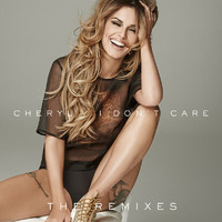 Cheryl - I Don't Care (Explicit)
