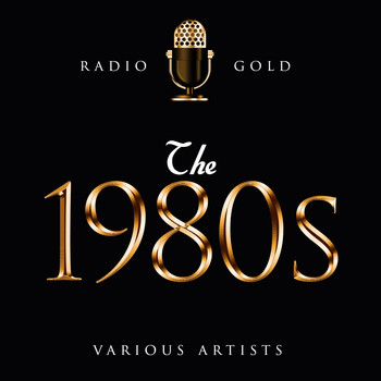 Various Artists - Radio Gold - The 1980s