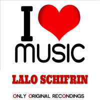 Lalo Schifrin - I Love Music - Only Original Recondings
