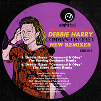 Groove Thing - Command & Obey (feat. Debbie Harry) New Remixes