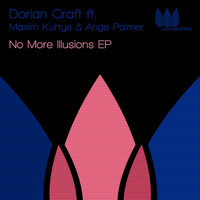 Dorian Craft - No More Illusions EP